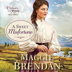 A Sweet Misfortune Audiobook