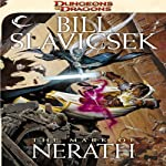 The Mark of Nerath: A Dungeons & Dragons Novel | Bill Slavicsek