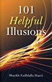101 Helpful Illusions (English Edition)