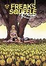 Freaks Squeele Rouge, Tome 3 : par Sihachakr