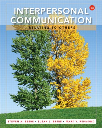 Interpersonal Communication: Relating to Others (7th Edition) by Pearson