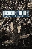 Ricochet Blues, Don Smith, 059567481X
