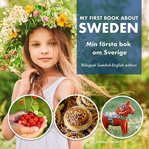 My First Book About Sweden: A children's picture guide to Swedish culture, traditions