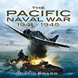 The Pacific Naval War 1941-1945