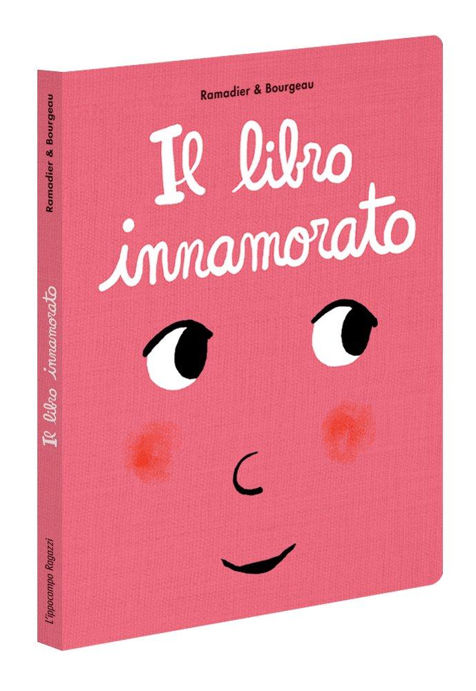 Il libro innamorato Cartonato – 9 ott 2017 Cedric Ramadier Vincent Bourgeau L' Ippocampo Ragazzi 8867223089