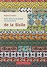 Dictionnaire insolite de la Sicile par Cavallaro