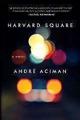 Harvard Square – A Novel Paperback