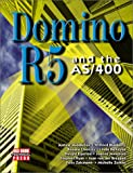 Domino R5 and the AS/400, IBM Corporation Staff, 1583040692