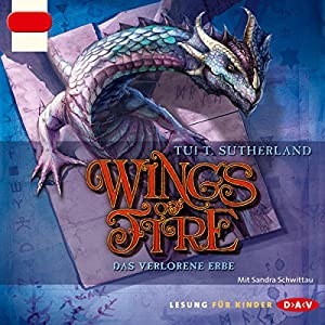 Das verlorene Erbe (Wings of Fire 2) Hörbuch