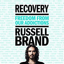FREE First Chapter: Recovery: Freedom from Your Addictions   Livre audio Auteur(s) : Russell Brand Narrateur(s) : Russell Brand