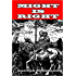 Might Is Right: or The Survival Of The Fittest