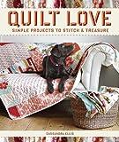 Quilt Love, Cassandra Ellis, 1600855016