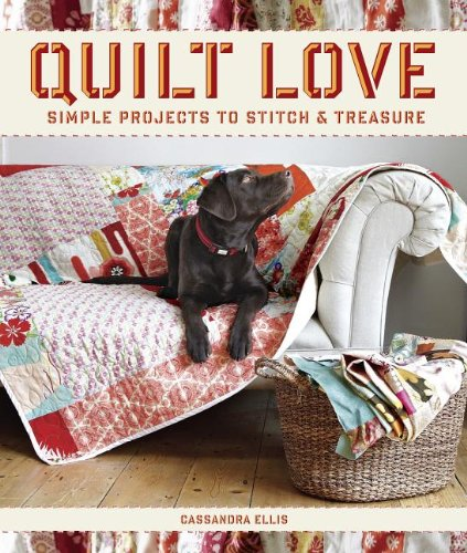 quilt-love-simple-quilts-to-stitch-and-treasure