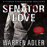 Senator Love: Fiona Fitzgerald Mystery Series, Book 5