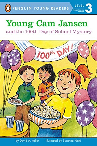 Young Cam Jansen and the 100th Day of School Mystery -