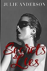 Secrets and Lies Paperback