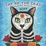 Day of the Dead: Meowing Muertos 2017: 16-Month Calendar September 2016 through December 2017