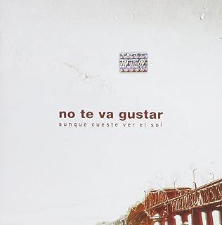 NO TE VA A GUSTAR - Suenan Las Alarmas - Amazon.com Music