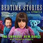 Ep. 6: The Empress' New Bangs With Natasha Leggero | Nick Offerman,Natasha Leggero,Jessica Conrad