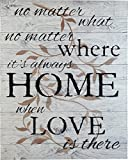 Rustic BARN Wood Pallet Sign – No Matter What, no Matter Where, its Always Home When Love is There Quote with Floral Leaf Size 24 x 30 Distressed Real Wood That Will Look Perfect on Your Family Wall For Sale