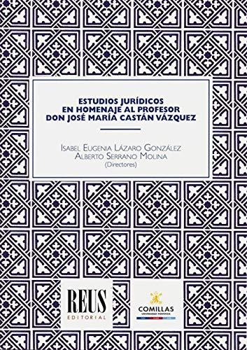 Estudios jurídicos en homenaje al profesor don José María ...