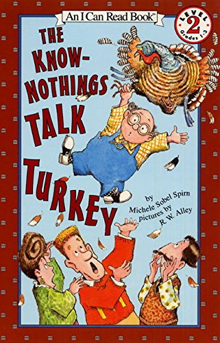 The Know-Nothings Talk Turkey (I Can Read Level 2)