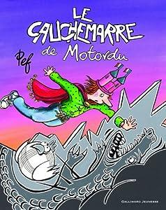 """Afficher """"Le cauchemarre de Motordu"""""""