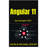 Angular 11: by Example 2021 (English Edition)