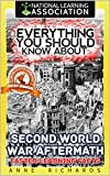 Everything You Should Know About: Second World War Aftermath: Faster Learning Facts