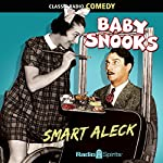 Baby Snooks: Smart Aleck | Phil Rapp