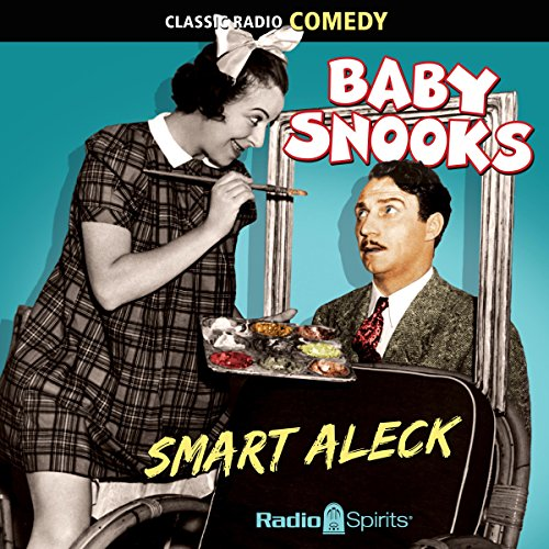 Baby Snooks: Smart Aleck