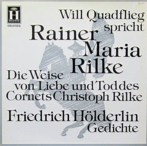 Will Quadflieg Spricht Rainer Maria Rilke Friedrich