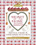 Heart of the Home: Notes from a Viney...