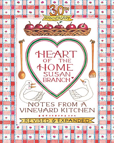 30th Anniversary Heart of the Home, Notes from a Vineyard Kitchen (Dish Branch)