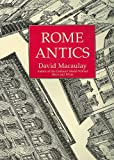 Rome antics by David Macaulay front cover