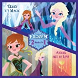 Anna's Act of Love/Elsa's Icy Magic (Disney Storybook (eBook))