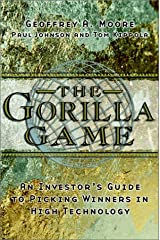 The Gorilla Game: An investor′s guide to picking winners in high technology Hardcover