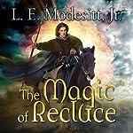 The Magic of Recluce: Saga of Recluce, Book 1 | L. E. Modesitt, Jr.