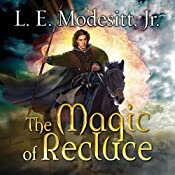 The Magic of Recluce: Saga of Recluce, Book 1 | L. E. Modesitt, Jr.