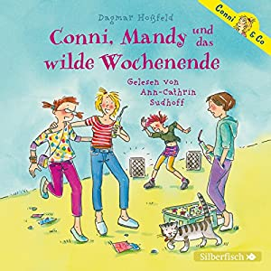 Conni, Mandy und das wilde Wochenende (Conni & Co 13) Hörbuch