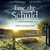 Eine alte Schuld (Cherringham-Krimi 2) | Matthew Costello, Neil Richards