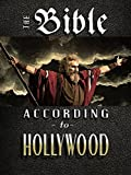 Bible According to Hollywood