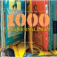 1000 Artist Journal Pages: Personal Pages and Inspirations