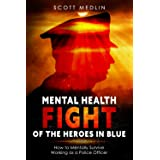 Mental Health Fight Of The Heroes in Blue