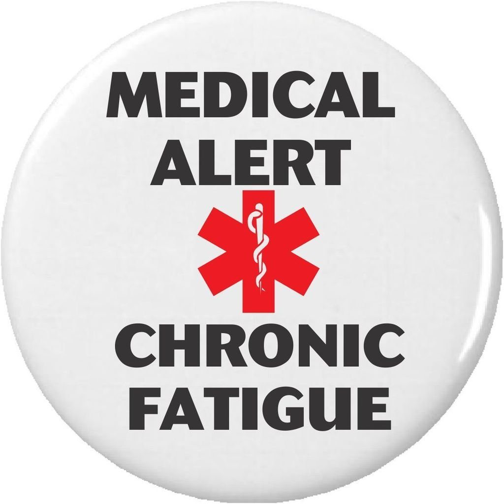 Amazon com: Medical Alert – Chronic Fatigue Pinback Button