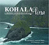 img - for Kohala Aina: A History of North Kohala book / textbook / text book