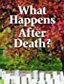 What Happens After Death? from United Church of God