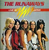 Live In Japan        /  Runaways
