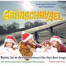 Rums, ist es da (Weihnachten) (The Skye Boat Song)