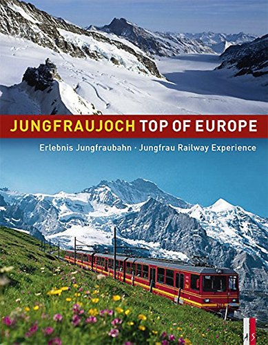 book cover - Jungfraujoch Top of Europe: Jungfrau Railway Experience (English and G... - Peter Krebs